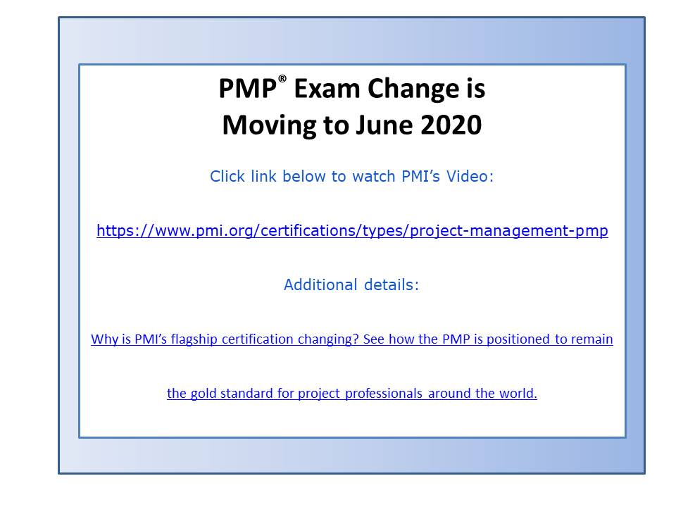 PMI exam change is moving